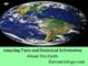 amazing facts and statistical information about the earth entranciology