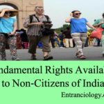 Fundamental Rights Available to Non Citizens of India