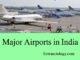 major airports in india entranciology