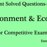 Environment and Ecology Selected Questions and Answers Set 5