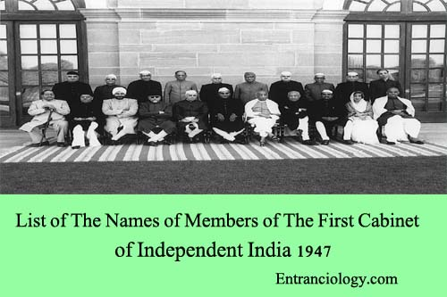 List of The Names of Members of The First Cabinet of Independent India 1947 entranciology