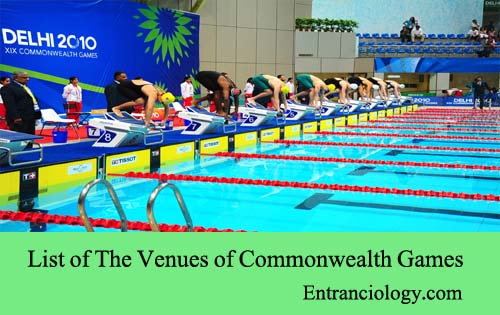 List of The Venues of Commonwealth Games entranciology