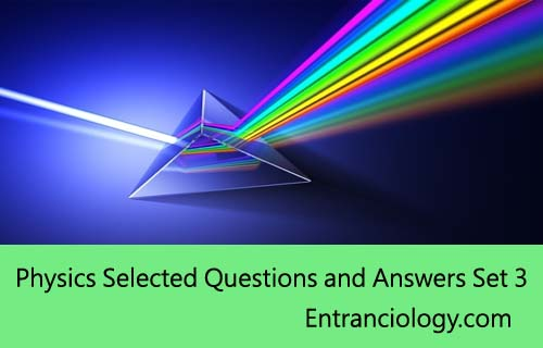 Physics Important Questions and Answers For Medical and Engineering