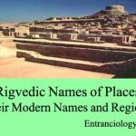 Rigvedic Names of the Places, Their Modern Names, and Regions