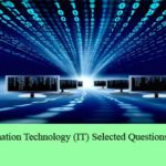 Computer and IT Selected Questions and Answers Set 7
