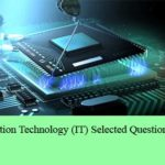 Computer and IT Selected Questions and Answers Set 8