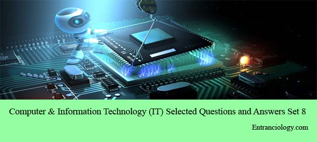 computer and information technology it important questions and answers mcq for civil services exams entranciology set 8