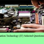 Computer and IT Selected Questions and Answers Set 9