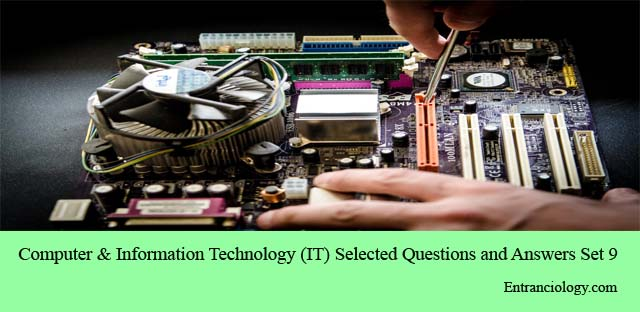 computer and information technology it important questions and answers mcq for civil services exams entranciology set 9