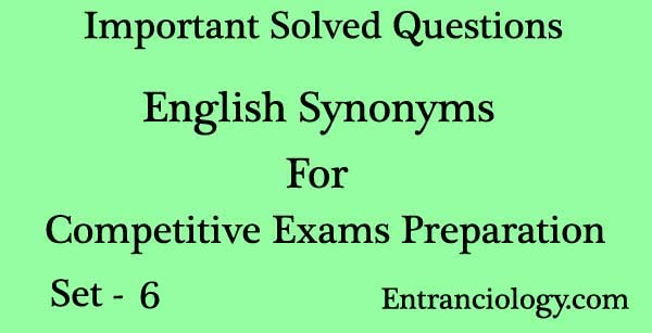 English Synonyms and Antonyms Meaning, Vocabulary, MCQ Test