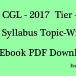 Full Topic-Wise Syllabus SSC CGL 2017 Tier -1 :  New Pattern PDF Download
