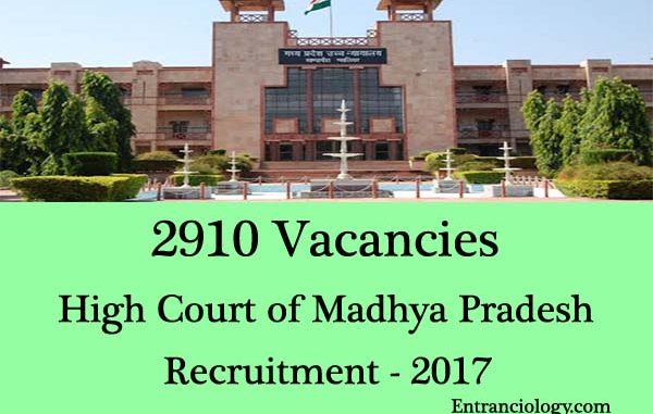 MP High Court Recruitment 2017 2910 Vacancy Apply Online Assistant Stenographer More Entranciology