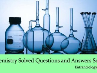 Chemistry Solved Questions and Answers Set 2 UPSC SSC CGL IBPS PO Bank Clerk Sarkari Naukri Govt Jobs Entranciology