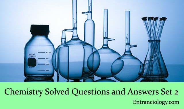 Chemistry Solved Multiple Choice Questions and Answers Solved For