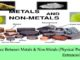 difference between metal and non-metals physical properties entranciology chemistry theory study