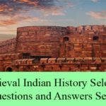 Medieval Period Indian History Selected Questions and Answers Set 2