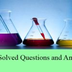 Chemistry Solved Questions and Answers Set 4