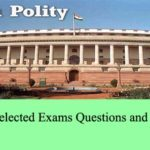 Indian Polity Selected Exams Questions and Answers Set 2