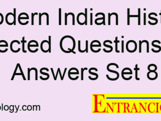 Modern Indian History Selected Questions and Answers Set 8 Entranciology