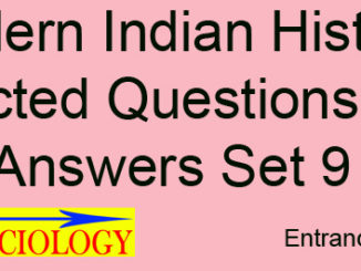 Modern Indian History Selected Questions and Answers Set 9 Entranciology