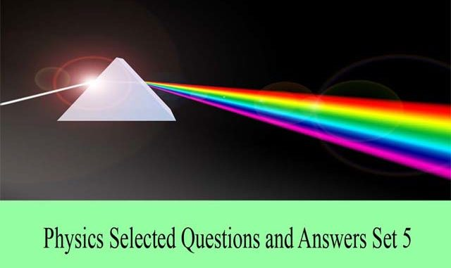 Physics Multiple Choice Questions and Answers For All Competitive